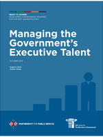 Managing the Government's Executive Talent