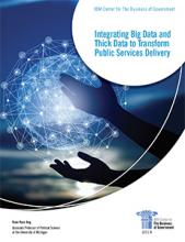 Integrating Big Data and Thick Data to Transform Public Service Delivery